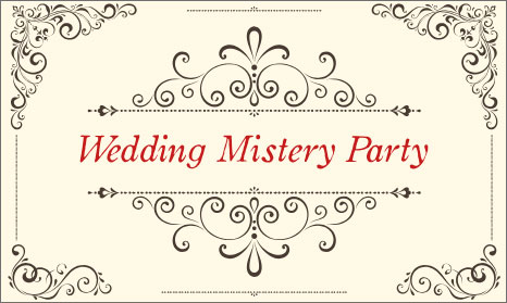 Wedding Mistery Party