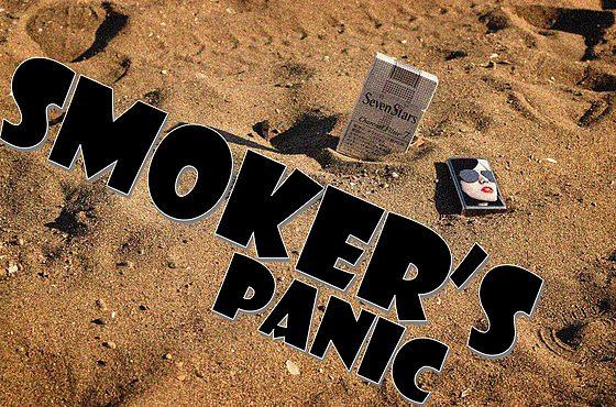 Smoker's Panic